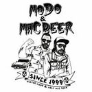 Mister Modo & Ugly Mac Beer
