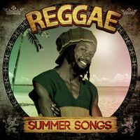 Various Artists: Reggae Summer Songs - Music Streaming