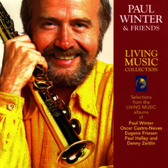 Paul Winter & Friends - Living Music Collection