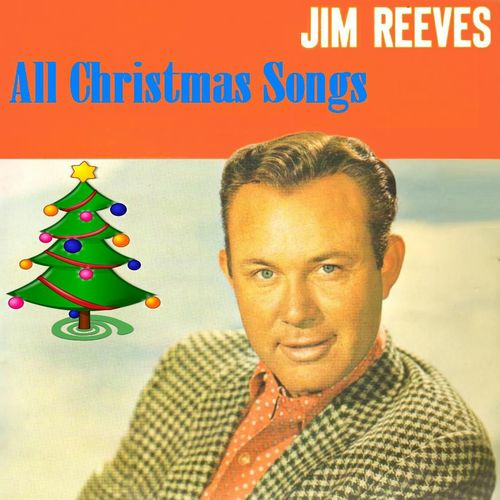 Jim Reeves: All Christmas Songs - Music Streaming - Listen on Deezer