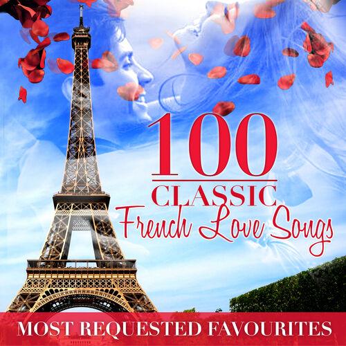 Les amoureux des bancs publics 100 french love songs - Les amoureux des bancs publics paroles ...