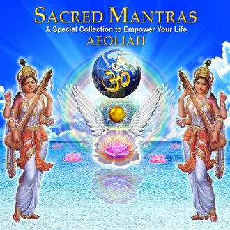 Aeoliah - Sacred Mantras