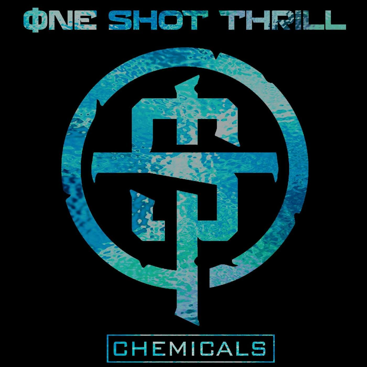 One Shot Thrill - Chemicals [single] (2016)