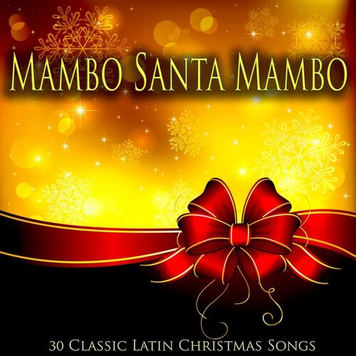 Various Artists: Mambo Santa Mambo - 30 Classic Latin Christmas ...
