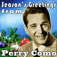 Perry como seasons greetings from perry como remastered the seasons greetings from perry como remastered the first nol winter wonderland o little town of bethlehem m4hsunfo