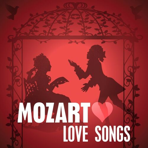 Various Artists: Mozart Love Songs - Music Streaming ...