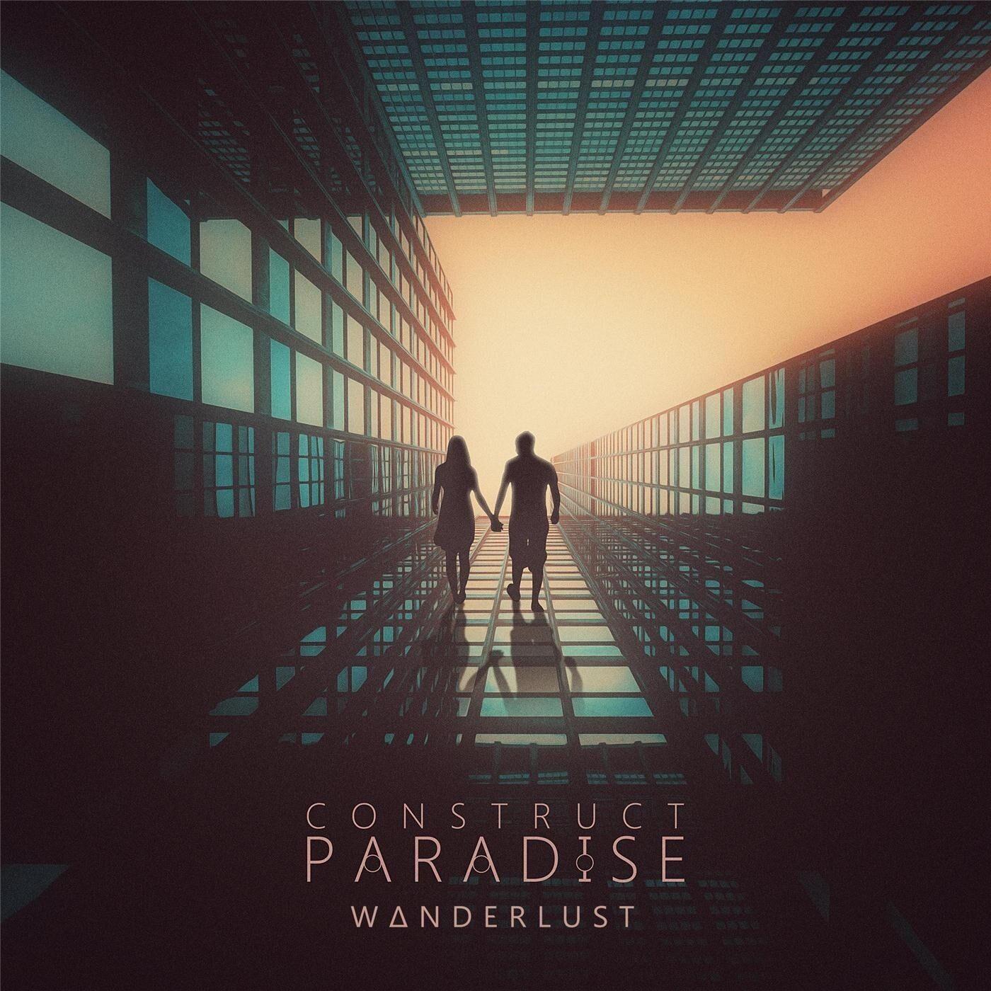 Construct Paradise - Wanderlust [single] (2017)