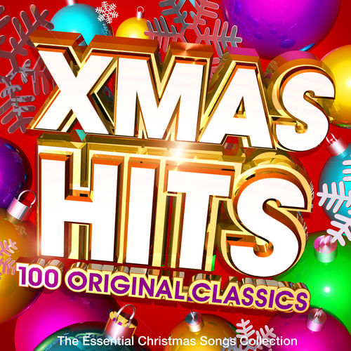 xmas hits 100 original classics the essential christmas songs collection various artists ecoute gratuite sur deezer - Original Christmas Songs