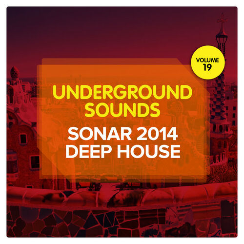 Various artists sonar 2014 deep house underground for Deep house bands