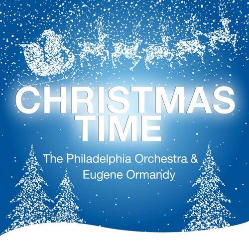 ... Nacht, Heilige Nacht (Silent Night) - Christmas Time - Eugene Ormandy