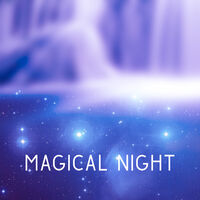 Serenity Night Magical Night Background Music For Sleep Calm New