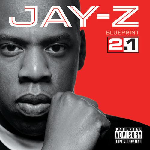 Jay z blueprint 21 explicit version music streaming listen jay z blueprint 21 explicit version music streaming listen on deezer malvernweather Images