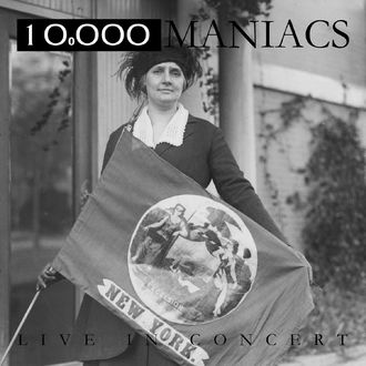 10,000 Maniacs - Live In Concert (Live)