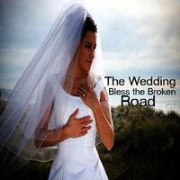 The Wedding Songs On Guitar Bless Broken Road