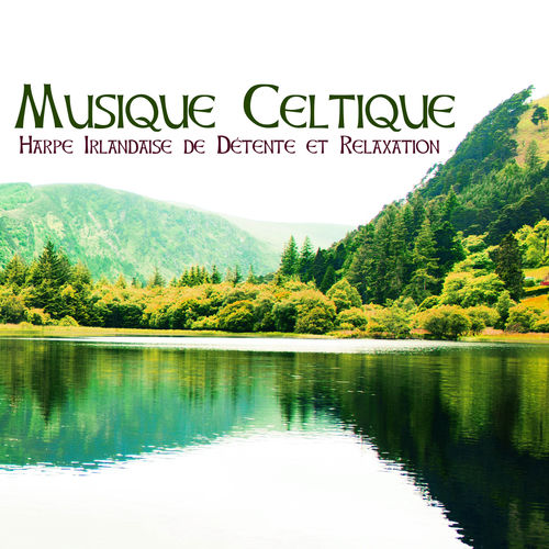 musique relaxation irlandaise