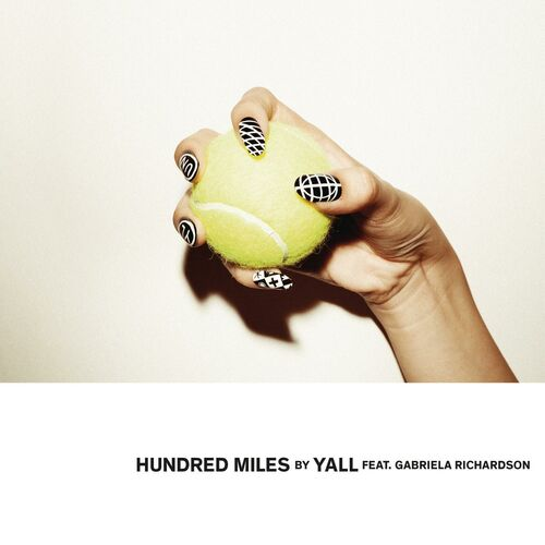 Hundred Miles - Yall - Ecoute gratuite sur Deezer