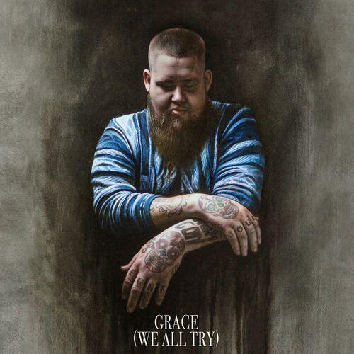 Rag'n'Bone Man - Grace (We All Try) - Listen on Deezer X Album Cover