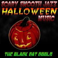 scary smooth jazz halloween music - Halloween Music Streaming
