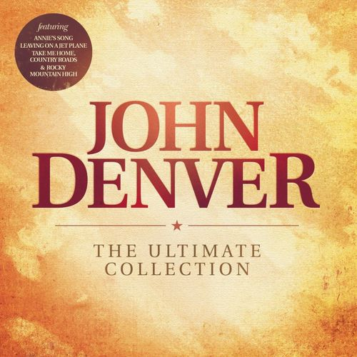 The Ultimate Collection Country Greats: John Denver: The Ultimate Collection
