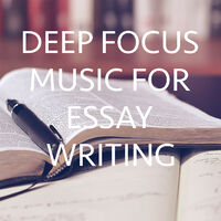 various artists deep focus music for essay writing music  deep focus music for essay writing