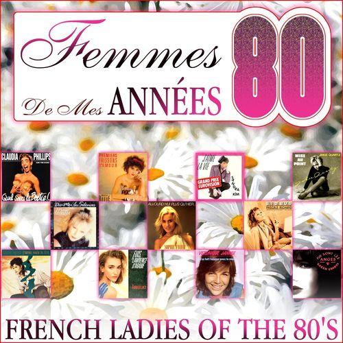 various artists femmes de mes ann es 80 french ladies of. Black Bedroom Furniture Sets. Home Design Ideas