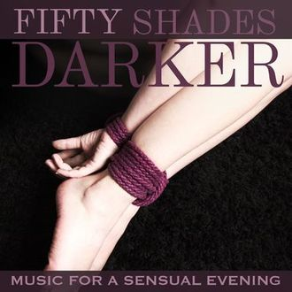 Various Artists - Fifty Shades Darker (Music for a Sensual Evening)