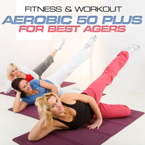 Personal Trainer Mike Fitness Workout Aerobic 50 Plus For Best Agers Music Streaming Listen On Deezer