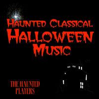 haunted classical halloween music - Halloween Music Streaming