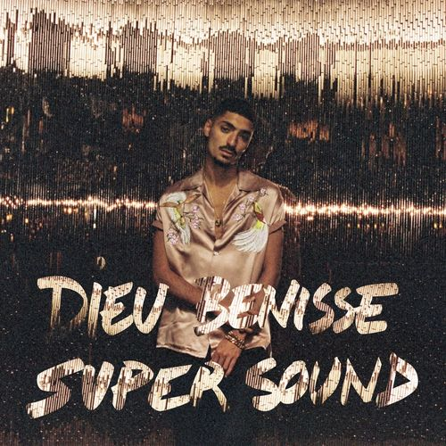 dieu benisse supersound