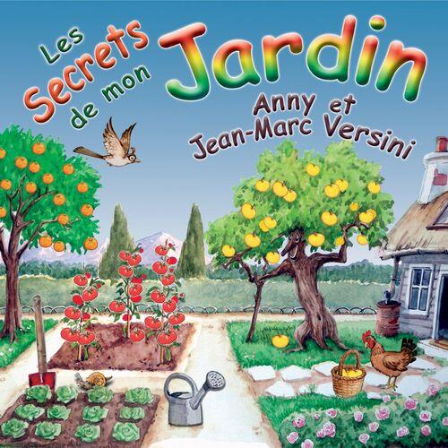 Anny versini les secrets de mon jardin music streaming for Derriere les murs de mon jardin