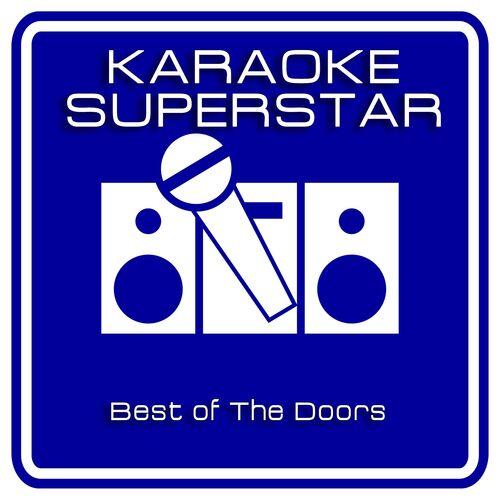 Anne Regler: Best Of The Doors (Karaoke Version) - Music Streaming - Listen on Deezer