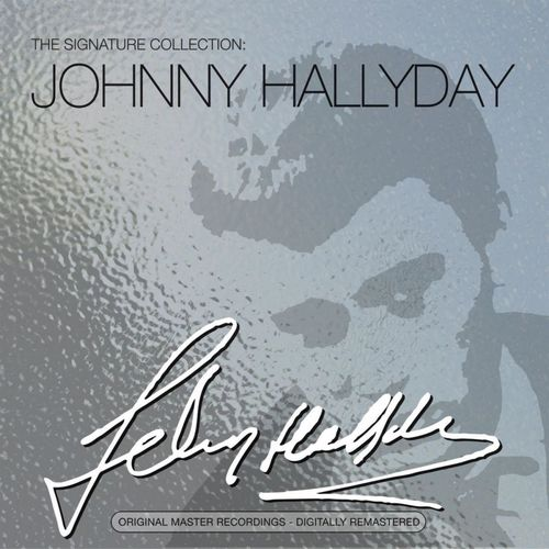 johnny hallyday the signature collection music. Black Bedroom Furniture Sets. Home Design Ideas