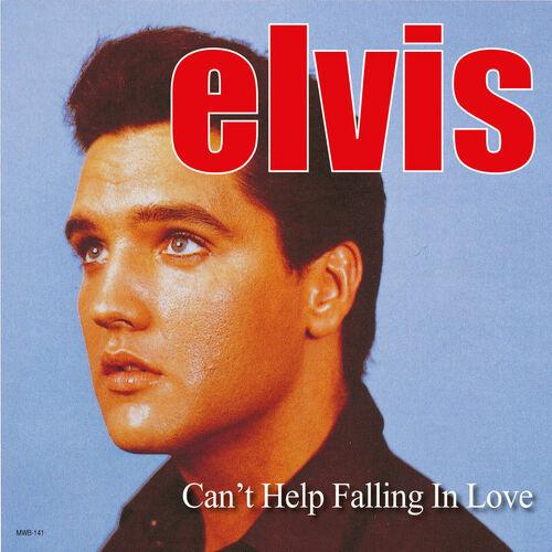 Elvis Presley Can 39 T Help Falling In Love Music