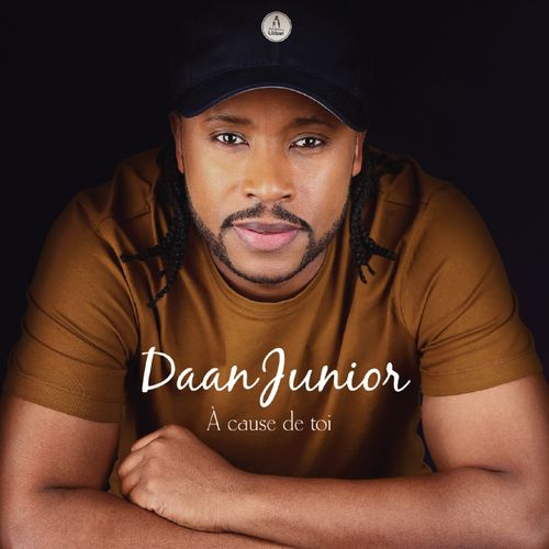 daan junior cause de toi music streaming listen on deezer. Black Bedroom Furniture Sets. Home Design Ideas