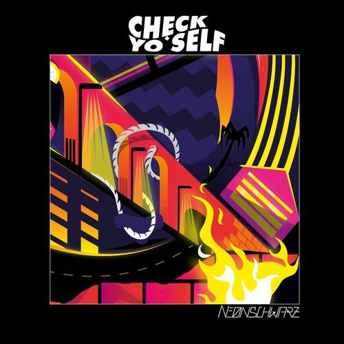Cover Neonschwarz  - Check Yo'Self (prod. by Farhot) - (Allemagne)