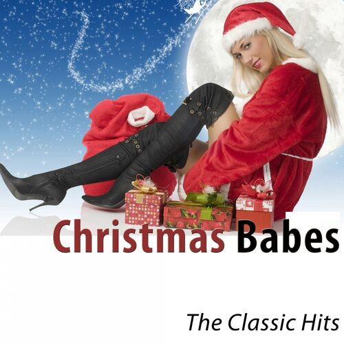 Christmas Babes.Various Artists Christmas Babes The Classic Hits