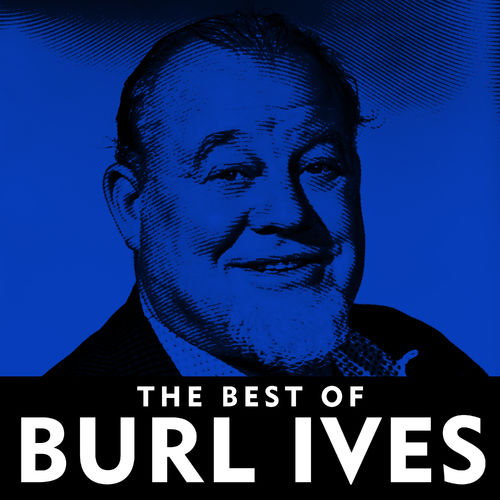 Burl ives the same old hurt listen on deezer for The ives