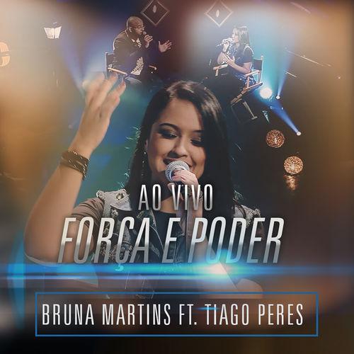 Bruna Martins - For�a e Poder (Ao Vivo)