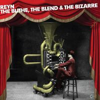 Reyn Ouwehand – The Blithe, the Blend and the Biza