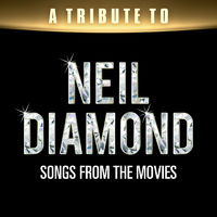 Movie Soundtrack All Stars: A Tribute to Neil Diamond Songs from the