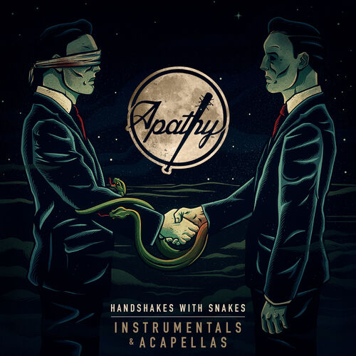Apathy: Handshakes with Snakes (Instrumentals + Acapellas) - Music