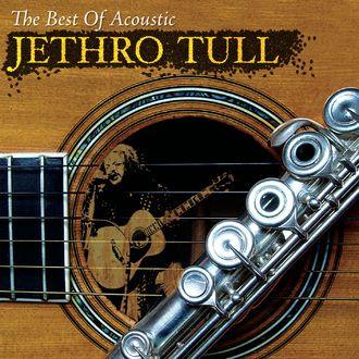 Jethro Tull - The Best Of Acoustic Jethro Tull