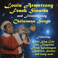 Various Artists: Louis Armstrong, Frank Sinatra and Friends Sing ...