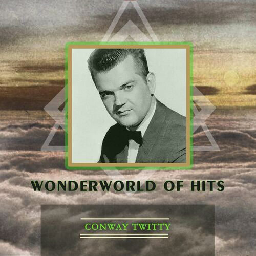 Conway Twitty - Conway Twitty Hits