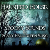 Horror Music Collection: Haunted House: Spooky Sounds & Scary ...