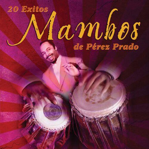 Cd 20 exitos mambo Pèrez Prado 500x500-000000-80-0-0