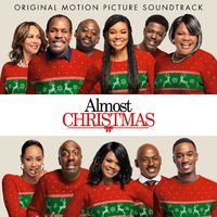 Various Artists: Almost Christmas (Original Motion Picture ...