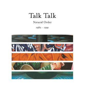 Talk Talk - Natural Order 1982 - 1991