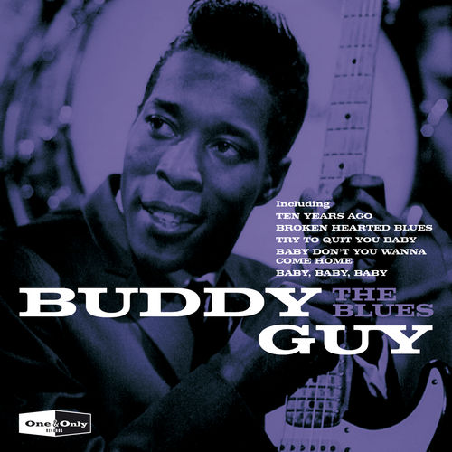 Baby Don T You Wanna Come Home Buddy Guy