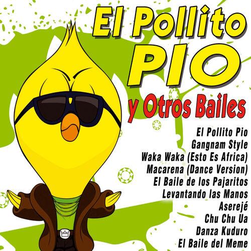 El Pollito Pio y Otros Bailes - Various Artists - Ecoute gratuite ...